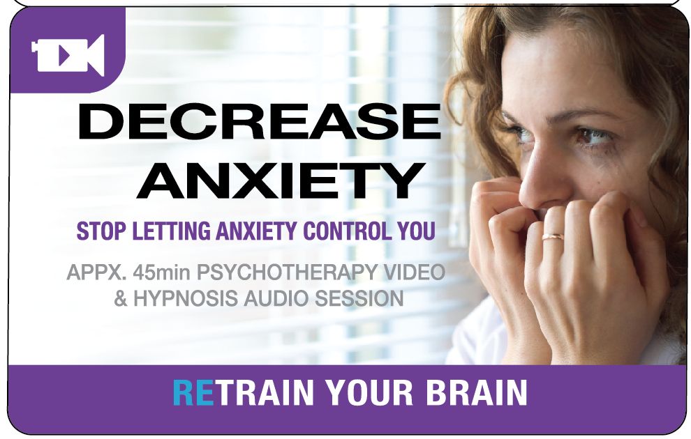 Decrease Anxiety – Hypnotherapy